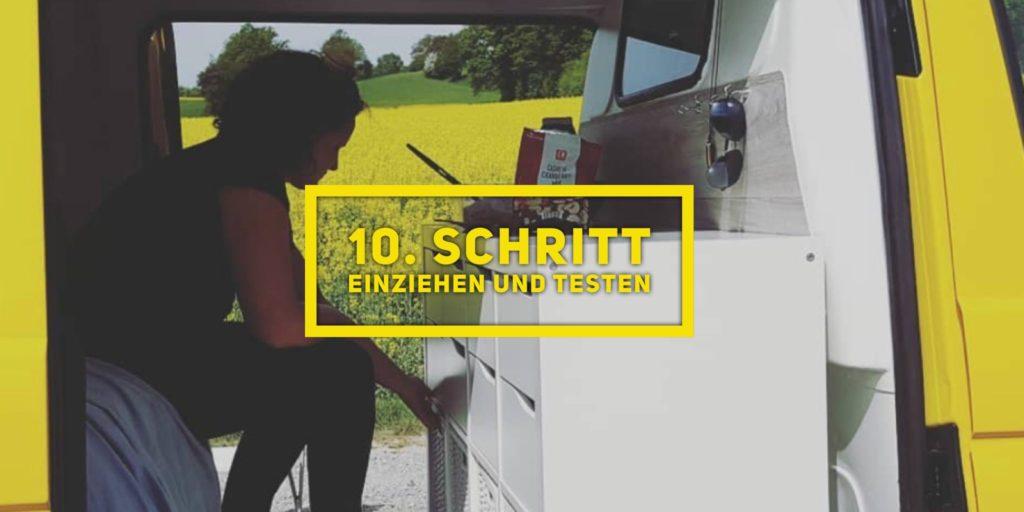 VW T5 Camper Ausbau 10.Schritt Einziehen und testen