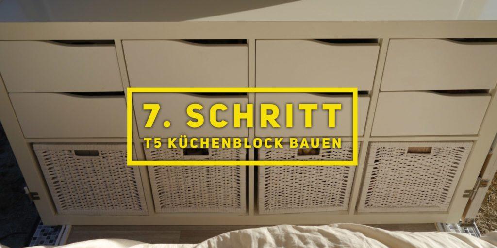 VW T5 Camper Ausbau 7. Schritt T5 Küchenblock bauen