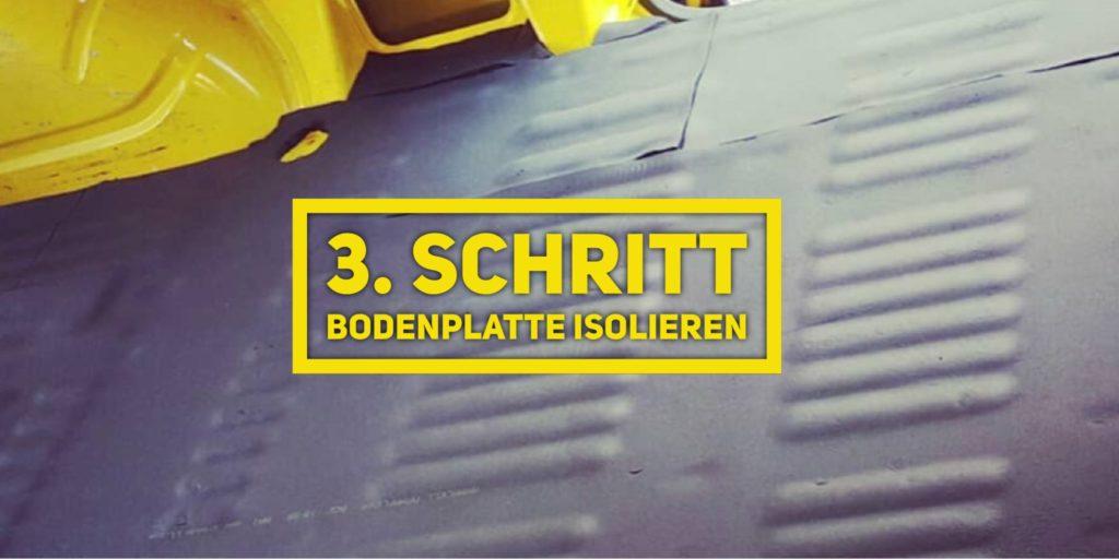 VW T5Camper Ausbau 3.Schritt Bodenplatte isolieren
