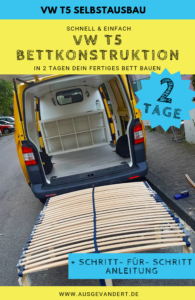 In nur 2 Tagen VW Bus Bett selber bauen - Schritt für Schritt Anleitung