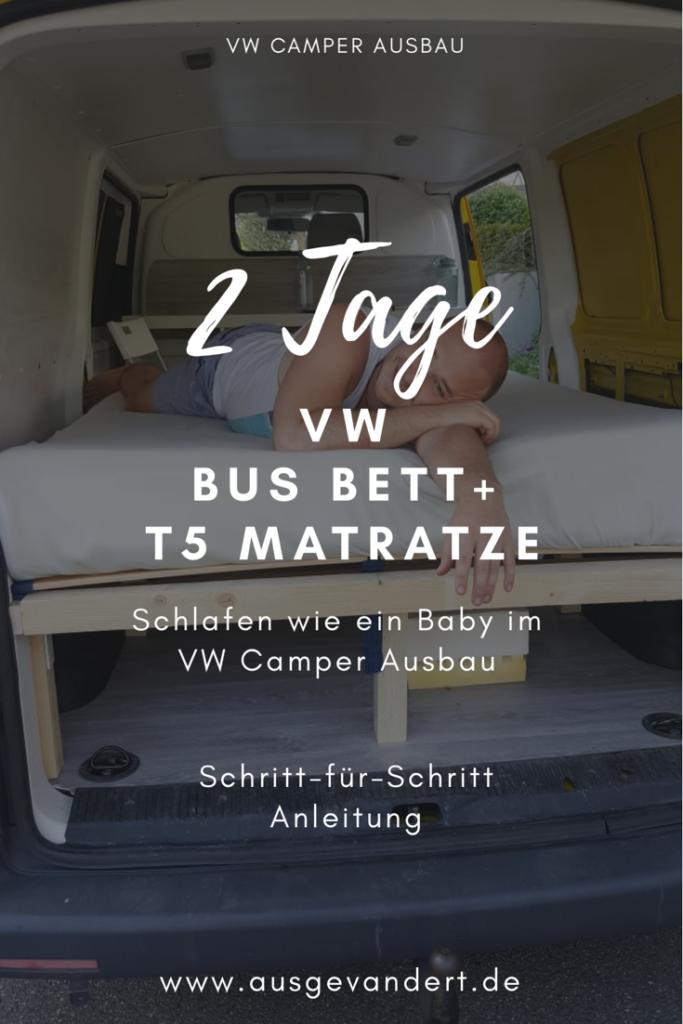 In 2 Tagen fertig mit dem VW Bus Bett selber bauen - Schritt für Schritt Anleitung